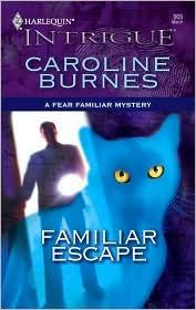 Familiar Escape by Caroline Burnes