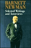 Barnett Newman: Selected Writings and Interviews