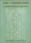 Cajal on the Cerebral Cortex: An Annotated Translation of the Complete Writings