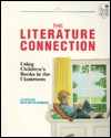 The Literature Connection: Using Children's Books in the Classroom