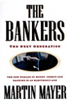 The Bankers: 0the Next Generation the New Worlds Money Credit Banking Electronic Age