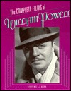 The Complete Films of William Powell