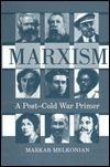 Marxism: A Post-cold War Primer