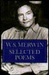 Selected Poems by W.S. Merwin
