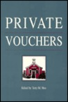Private Vouchers