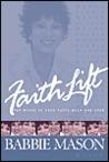 Faithlift: Put Wings to Your Faith Walk and Soar