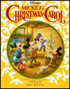Disney's Mickey's Christmas Carol: Based on a Christmas Carol by Charles Dickens