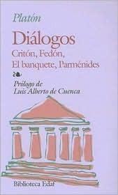 Dialogos: Criton, Fedon, el Banquete, Parmenides