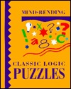 Mind-Bending Classic Logic Puzzles