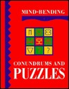 Mind-Bending Conundrums and Puzzles