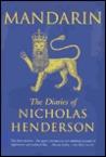 Mandarin: The Diaries of Nicholas Henderson