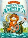 Garfield Discovers America by Jim Davis