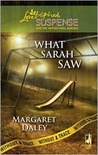 What Sarah Saw (Without A Trace #1)