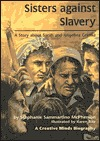 Sisters Against Slavery: A Story about Sarah and Angelina Grimke
