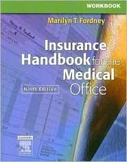 Workbook for Insurance Handbook for the Medical Office