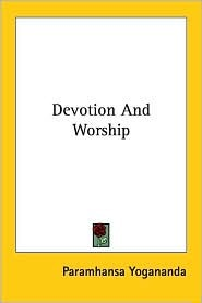 Devotion and Worship
