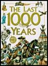 The Last 1000 Years by Anita Ganeri