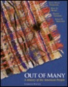 Out Of Many: A History Of The American People