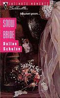 Snow Bride by Dallas Schulze