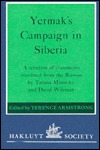 Yermak's Campaign In Siberia: A Selection Of Documents