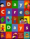 Day Care Days by Mary Brigid Barrett