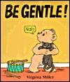 Be Gentle! (George and Ba)