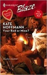 Your Bed Or Mine? (Harlequin Blaze #379)