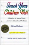 Teach Your Children Well: A Solution to Some of North America's Educational Problems
