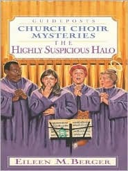 The Highly Suspicious Halo by Eileen M. Berger