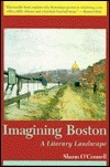 Imagining Boston: A Literary Landscape