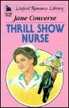 Thrill Show Nurse