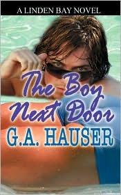 The Boy Next Door by G.A. Hauser