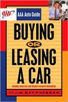 Buying Or Leasing A Car:  Aaa Auto Guide (Aaa Auto Guide)