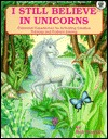 I Still Believe in Unicorns