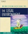 Survivor's Guide To The Legal Environment