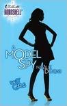 A Model Spy (The It Girls #5)