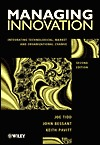 Managing Innovation: Integrating Technological, Market, and Organizational Change