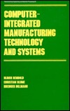 Computer-Integrated Manufacturing Technology and Systems