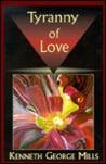 Tyranny Of Love