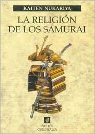 La Religion De Los Samurai (Paidos Orientalia) (Spanish Edition)