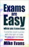 Exams Are Easy When You Know How