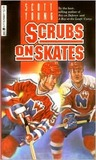 Scrubs on Skates (Hockey Stories, #1)