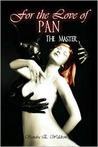 For the Love of Pan: The Master