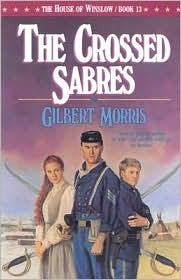 The Crossed Sabres by Gilbert Morris