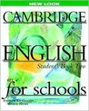 Cambridge English for Schools Student's Book Two