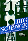 Big Science: The Growth of Large-Scale Research