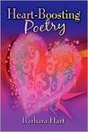 Heart-Boosting Poetry by Barbara Hart