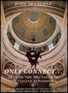 Only Connect: Art and the Spectator in the Italian Renaissance