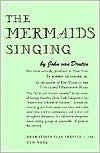 The Mermaids Singing.
