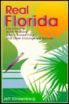 Real Florida: Key Lime Pies, Worm Fiddlers, a Man Called Frog, and Other Endangered Species